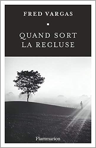 Quand Sort La Recluse French Edition 9782081413146