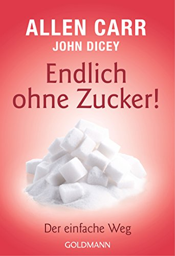 Fur Sugar (Endlich ohne Zucker!: Der einfache Weg (German Edition))