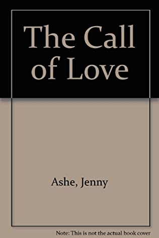 book cover of The Call of Love