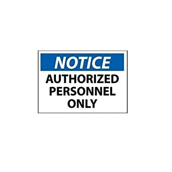 "Notice Authorized Personnel Only Sticker, 7"" x 5"""