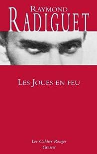 Les joues en feu par Raymond Radiguet