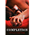 Completion (The Kane Trilogy Book 4)
