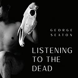 Listening to the Dead