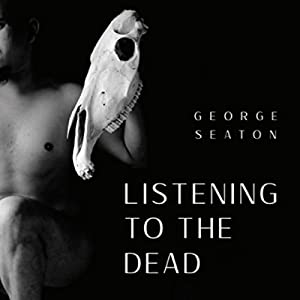 Listening to the Dead Audiobook