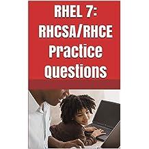 RHEL 7: RHCSA/RHCE Practice Questions: RHCSA and RHCE Sample Papers