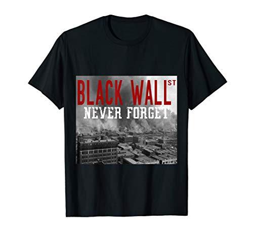 (Black Wall Street - Never Forget T-Shirt)