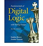 Fundamentals of Digital Logic with Verilog Design, Stephen Brown and Zvonko Vranesic, 0073380334