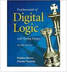 Fundamentals of digital logic with verilog design stephen brown fundamentals of digital logic with verilog design stephen brown zvonko vranesic 9780073380339 amazon books fandeluxe Image collections