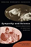 Sympathy and Science: Women Physicians in American Medicine