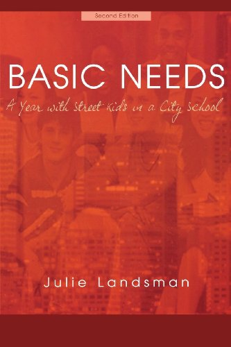 Basic Needs, A Year With Street Kids in a City School