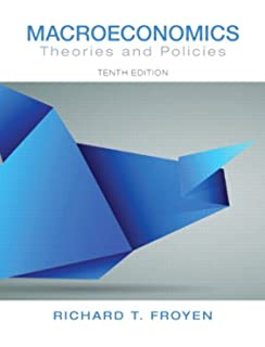 Macroeconomics theories and policies 7th edition 9780130328595 macroeconomics theories and policies 10th edition pearson series in economics hardcover fandeluxe
