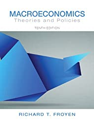 Macroeconomics: Theories and Policies (10th Edition) (Pearson Series in Economics)