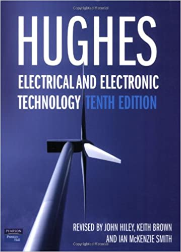 Electrical And Electronic Technology Amazoncouk Edward Hughes Dr John Hiley Keith Brown Ian McKenzie Smith 9780132060110 Books