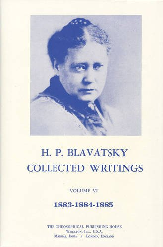Collected-Writings-of-H-P-Blavatsky-Vol-6-1883-1885