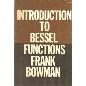 Introduction to Bessel Functions byBowman
