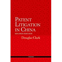 Patent Litigation in China 2e