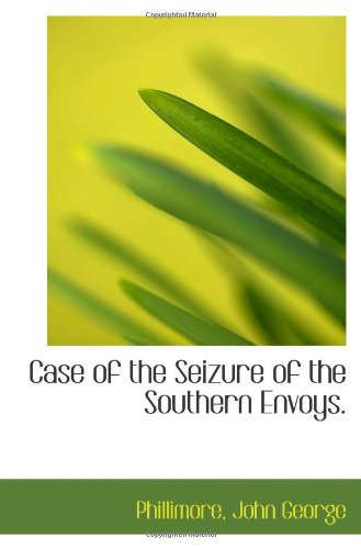 Download Case of the Seizure of the Southern Envoys. pdf