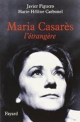 Maria Casarès : L'étrangère