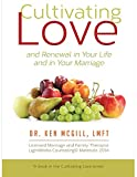 Product review for Cultivating Love and Renewal in your Life and in your Marriage (Volume 1)