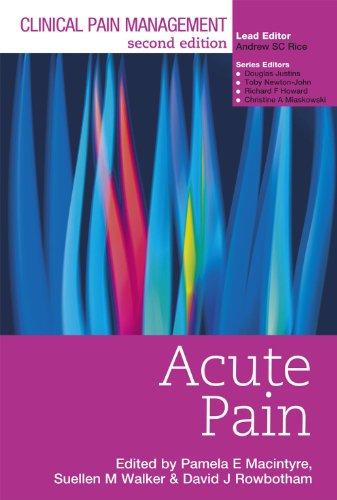 Clinical Pain Management Second Edition: Acute Pain (Hodder Arnold Publication) Pdf