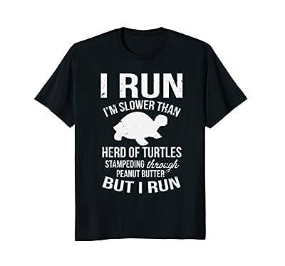 I Run I'm Slow But I Run Funny Running T-Shirt for Women