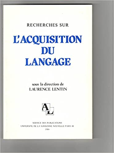 Livre gratuits en ligne Recherches sur l'acquisition du langage. Tome 1, Journées des 2-3 décembre 1983 pdf ebook