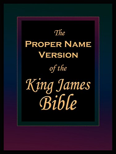 The Proper Name Version of the King James Bible