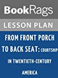front porch plans Lesson Plans From Front Porch to Back Seat: Courtship in Twentieth Century America