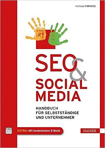 Cover des Buchs: SEO & Social Media: Handbuch für Selbstständige und Unternehmer