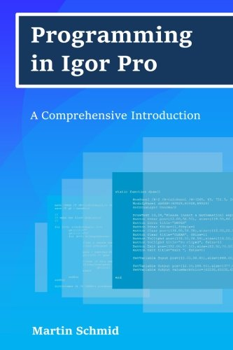 Programming in Igor Pro: A Comprehensive Introduction