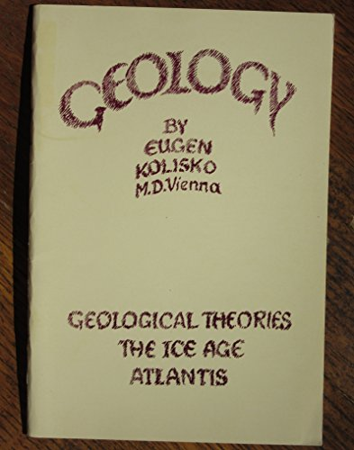 Geology: Geological Theories, The Ice Age, Atlantis