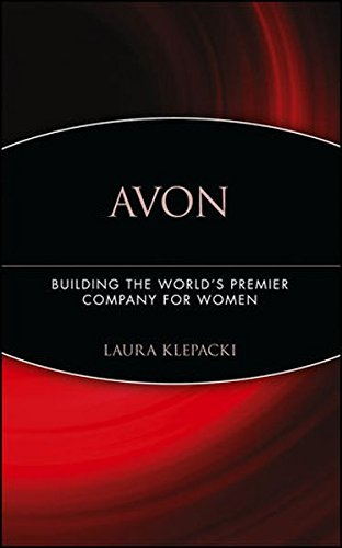 Avon : Building The World's Premier Company For Women