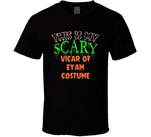 Vicar Halloween Costume (This is My Scary Vicar of Eyam Halloween Costume Custom Job T Shirt M Black)