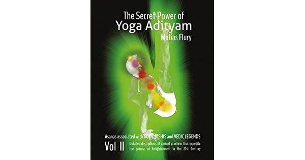 Amazon.com: The Secret Power of Yoga Adityam vol 2: Asanas ...