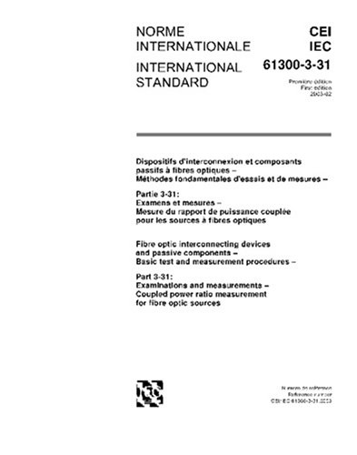 IEC 61300-3-31 Ed. 1.0 b:2003, Fibre optic interconnecting devices and passive components - Basic test and measurement procedures - Part 3-31: ... ratio measurement for fibre optic sources PDF