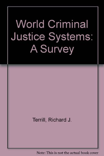 World Criminal Justice Systems: A Comparative Survey