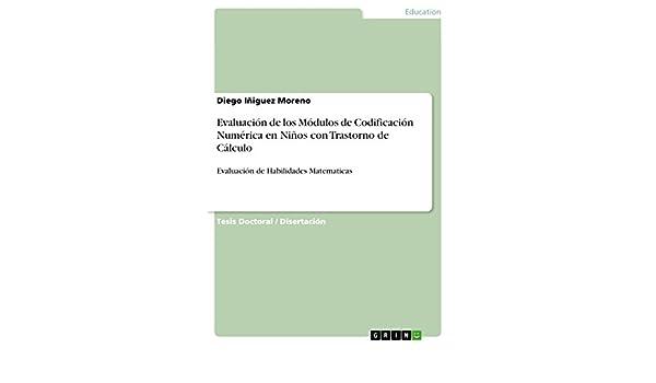 Amazon.com: Evaluación de los Módulos de Codificación Numérica en Niños con Trastorno de Cálculo: Evaluación de Habilidades Matematicas (Spanish Edition) ...