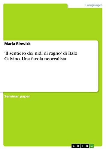 'Il sentiero dei nidi di ragno' di Italo Calvino. Una favola neorealista (Italian Edition)