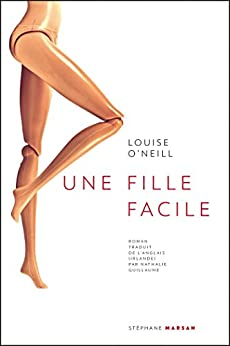 Une fille facile (Stéphane Marsan) (French Edition) by [O'Neill, Louise]