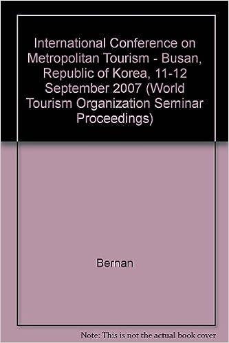 A report on the World Tourism Organization international conference on metropolitan tourism: Busan, Republic of Korea, 11-12 September 2007 (World Tourism Organization seminar proceedings)