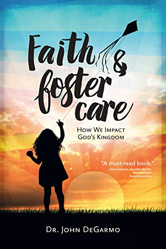 Faith & Foster Care: How We Impact God's - Care Foster