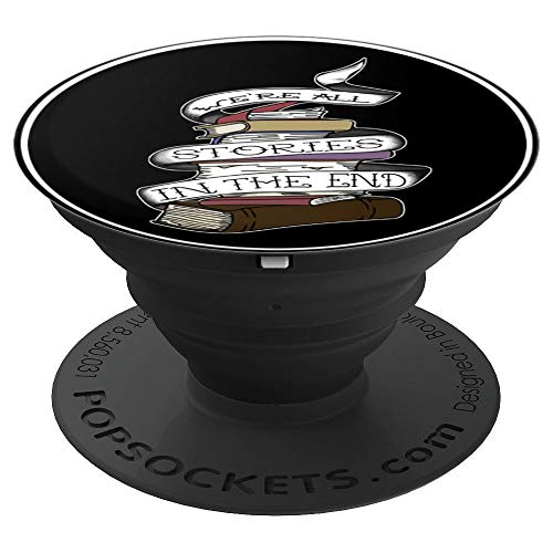 We're All Stories In The End Tattoo Design For Book Lovers - PopSockets Grip and Stand for Phones and Tablets