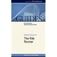 Khaled Hosseini's The Kite Runner (Bloom's Guides)