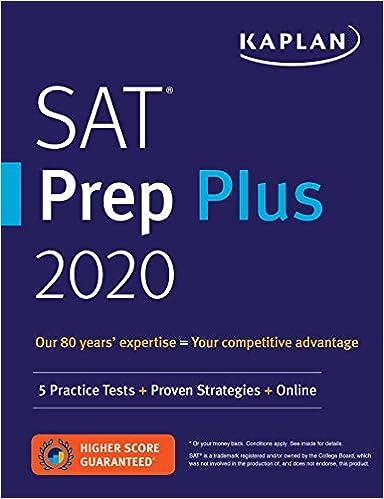 Best Sat Prep Book 2020 Amazon.com: SAT Prep Plus 2020: 5 Practice Tests + Proven