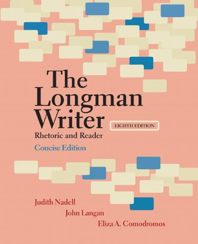 - Longman Writer, The, Concise Edition: Rhetoric and Reader (8th Edition)