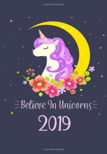 Believe in Unicorns 2019: Planner Organizer Weekly Monthly