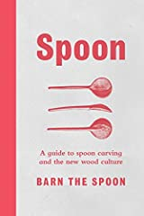 In this fully illustrated and beautiful guide to our most functional utensil—the spoon—a master craftsman shares his life's work: designing and carving exquisite, functional wooden spoons from branches and logs using time-honored woodworking ...