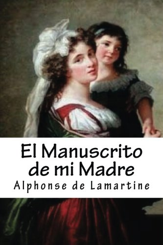 Read Online El Manuscrito de mi Madre (Spanish Edition) PDF