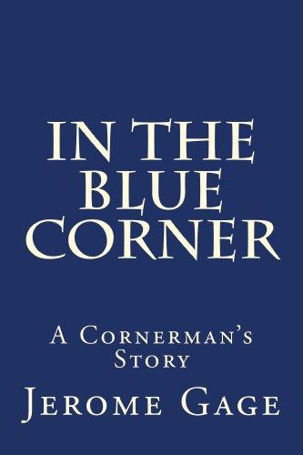 In The Blue Corner: A Cornerman's Story