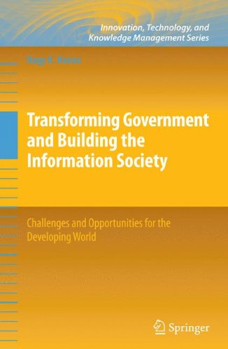 Transforming Government and Building the Information Society: Challenges and Opportunities for the Developing World (Inn